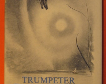 Trumpeter:  The Story of a Swan by Jane and Paul Annixter