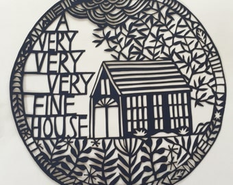 a very, fine house 13/50 limited edition laser cut print