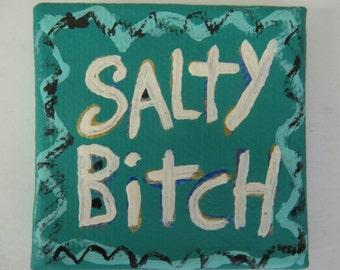 Salty Bitch Green Folk Art Text Painting Tiny Square Size Canvas Original By Nayarts