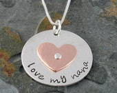 Customized Handmade 'love my nana'  (or Any Name) Pendant - Multi Metal Hammered Sterling Silver & Copper Grandmother Jewelry-Mother's Day