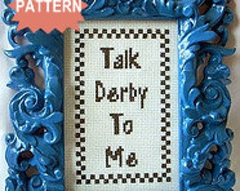 PDF/JPEG Talk Derby To Me (Pattern)