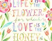 Love Is The Honey -  vertical print