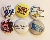 Arrested Development Inspired Quote Pins Set of 6 - great for backpacks lanyards jackets and more