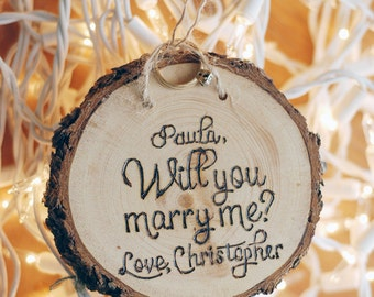 Will You Marry Me? - Proposal Wood Burned Ornament - Personalized Custom Names - Wedding Engagement Gift Prop - Wedding - Christmas Day
