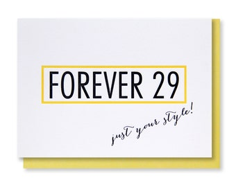 READY TO SHIP! Funny Parody Forever 29   30th   40th   Over the Hill Birthday Letterpress Card   kiss and punch