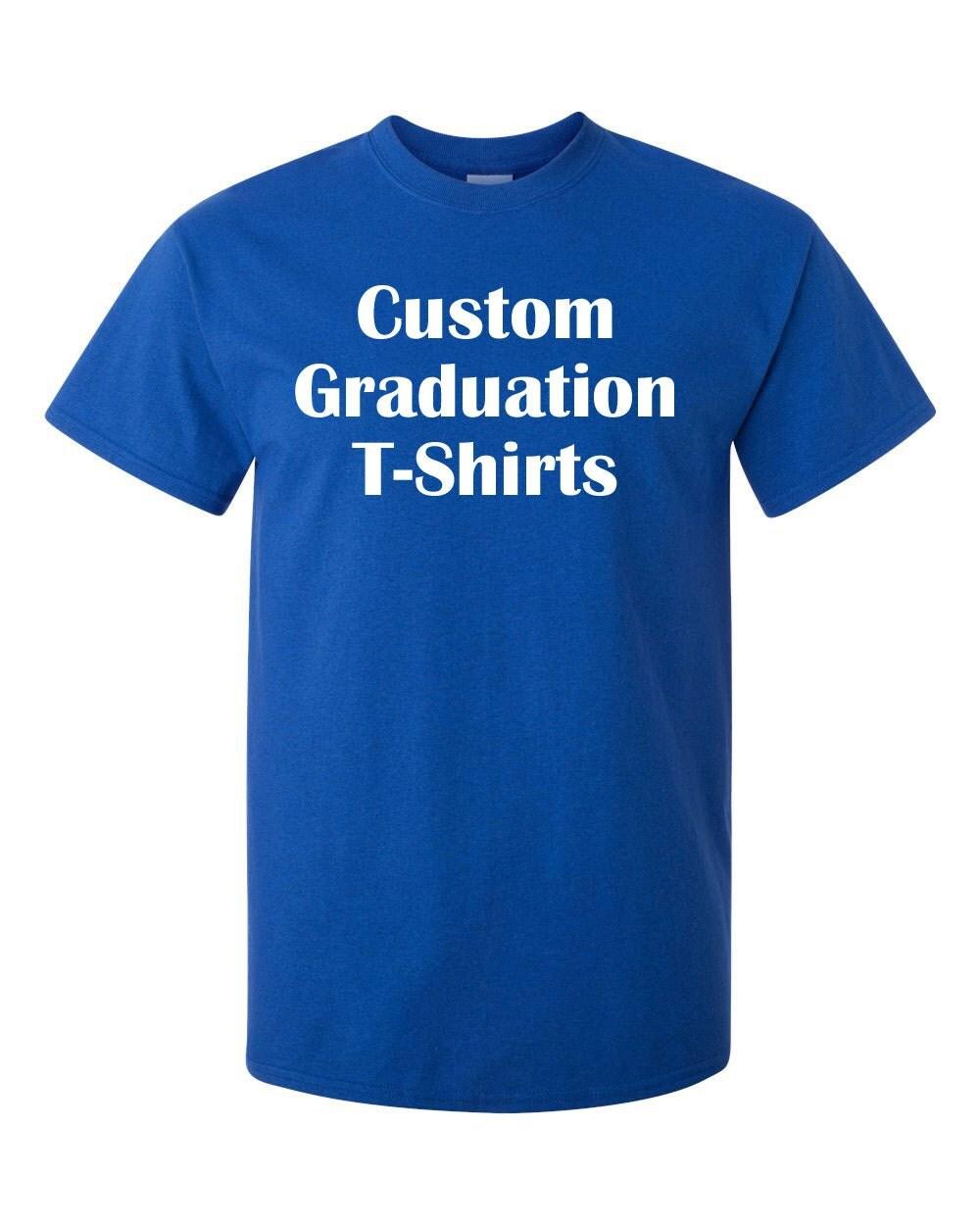 Custom Graduation Senior Or Class Of T Shirts Gildan Ultra