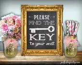 The Key To Your Seat Wedding Sign Chalkboard Printable 8x10 PDF DIY Instant Download Printable Rustic Shabby Chic Woodland Wedding Seating
