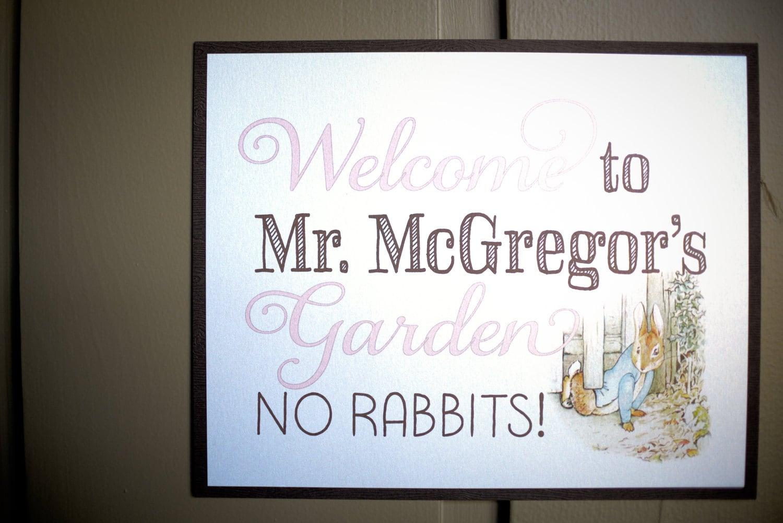 welcome to mr mcgregor s garden no rabbits sign birthday