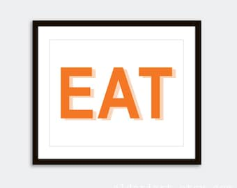 EAT Art Print - Kitchen Typography Poster - Modern Kitchen Decor - Tangerine Orange