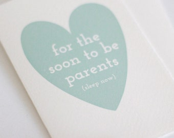 For the soon to be parents (sleep now) // baby shower cards // expecting parents card // card for expecting parents // cards for baby shower