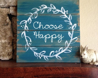 Choose Happy - Distressed Wood Sign with Wreath