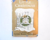 Little Christmas, a Vintage Christmas Book, Children's, 1964