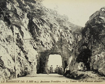 Unused Vintage Postcard - Schlucht Tunnel, Le Hohneck, Vosges, France