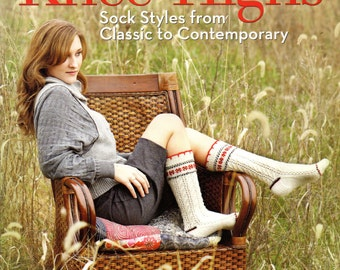 Knitting Knee-Highs Sock Styles from Classic to Contemporary Pattern Book by Barb Brown