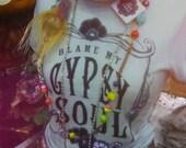 Gypsy Soul, Size 00, Blame My Gypsy Soul, Grey, Baby Doll, Gypsy T shirt