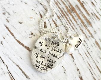Adoption Necklace . Personalized Adoption Necklace . Adoption Jewelry . Not Flesh of My Flesh . Custom Jewelry . Handmade Jewelry .