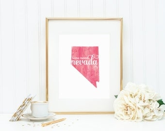 """Nevada State Watercolor Art Print - """"Home Means Nevada"""" - Mirabelle Creations"""