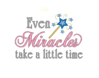 Cinderella Even Miracles Take A Little Time  Machine Embroidery Word Art Design