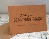 1 Will You Be My Bridesmaid card - customized bridesmaid card with wedding date - I promise there will be booze