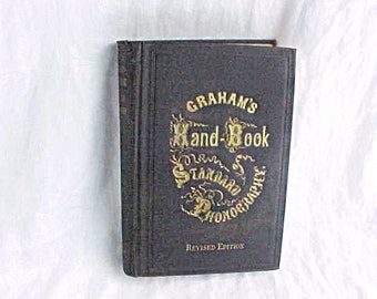 Antique Book - Graham's Hand-Book Standard Phonography - Pitman Shorthand - Stenography - Gold Gilt Covers - Victorian Business Instruction