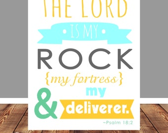 Bible Verse, Scripture Printable, Scripture art, Wall art decor, Wall art printable, Psalm 18:2, The Lord is my rock, INSTANT DOWNLOAD