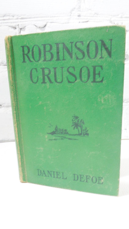Robinson crusoe by daniel defoe vintage hardback book circa - Robinson crusoe style ...
