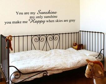 You Are My Sunshine - Vinyl Wall Decal Vinyl Lettering Children Room Decor Wall Decal Design Art (JR422)