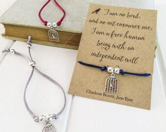 Jane Eyre Birdcage Friendship Bracelet - Charm Bracelet -  Bronte Quote - Literary Gift for book lover - Silk cord bracelet - Book Jewelry