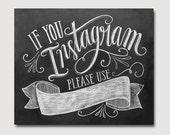 DIY If You Instagram Printable Sign - DIY Instagram Wedding Sign - Chalkboard Printable