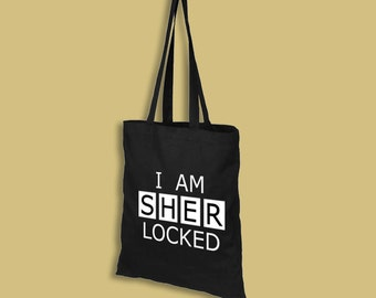Sherlock tote bag – I Am SHERlocked – cosplay prop – convention accessory