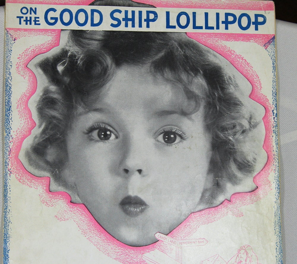 Shirley Temple good ship lollipop sheet music 1930s by ...