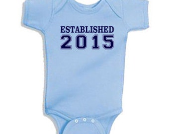 Established 2015 - Onesie Bodysuit Creeper *Free Shipping*