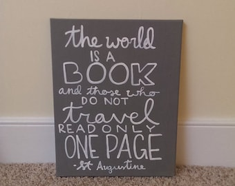The World Is a Book, Travel Quote Art, Canvas Quote Art, Wall Hanging, Dorm Decor, Home Decor, Quotes, Wall Art, Word Art, Quote Art