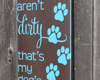 Wooden Dog Sign- Dog's Nose Art- Funny Dog Sign- Home Decor- Gift for Dog Lover- Animal Activist- Dog Shelter- Vet Sign- Gift for Vet- Dog