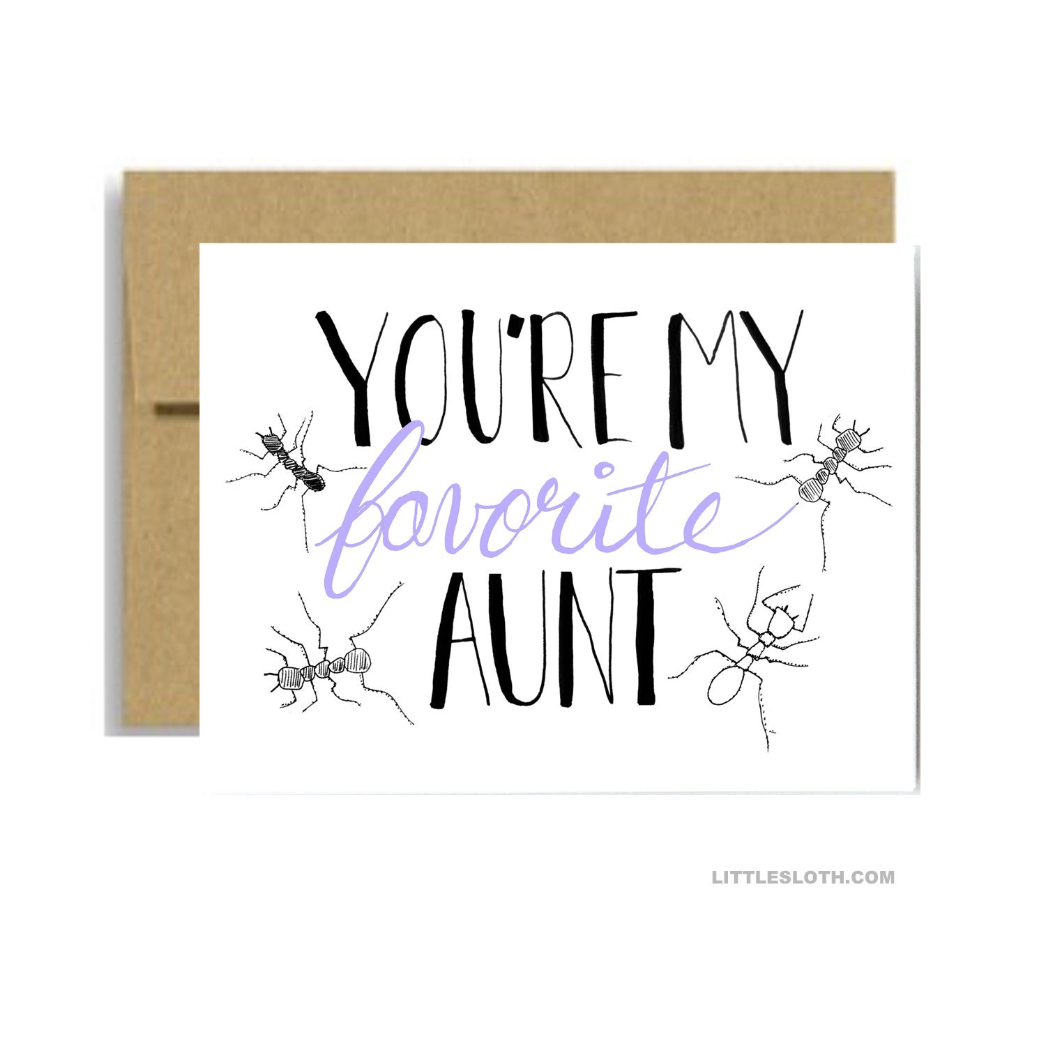 My Favorite Aunt Card Ant Pun Punny Lavender Greeting Card