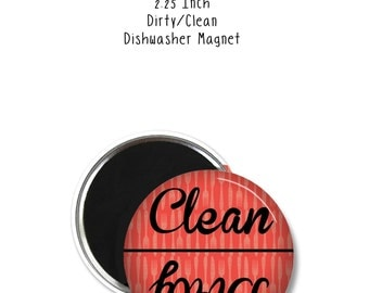 Dirty/Clean Dishwasher Magnet - Dishwasher Magnet - Dirty Dishwaser Magnet - Clean Dishwasher Magnet - Dishes are Clean Magnet
