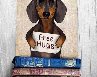 Dachshund Free Hugs - Cute Dachshund Art Print Valentines gift for him Valentines gift for her home decor wall decor cute doxie poster
