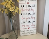 Bridal shower gift Every love story is beautiful but ours is my favorite First day Yes day Best day *Important date art *Personalized wood s