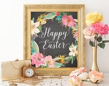 Happy Easter Printable Decoration Easter Sign Easter Art Print 8x10 Chalkboard Watercolor Floral Calligraphy Print Typography Print