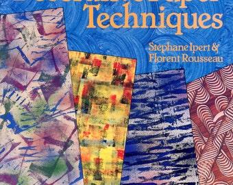 Simple Decorative Paper Techniques by Stephane Ipert & Florent Rousseau