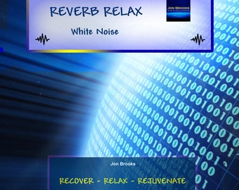 "White Noise ""Reverb Relax"" CD - 62 Minutes - Calming for Anxiety, Stress, Panic, Meditation and Relaxation"
