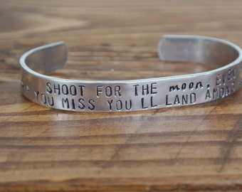 Shoot For the Moon, Land Among Stars Quote Metal Stamp Bracelet