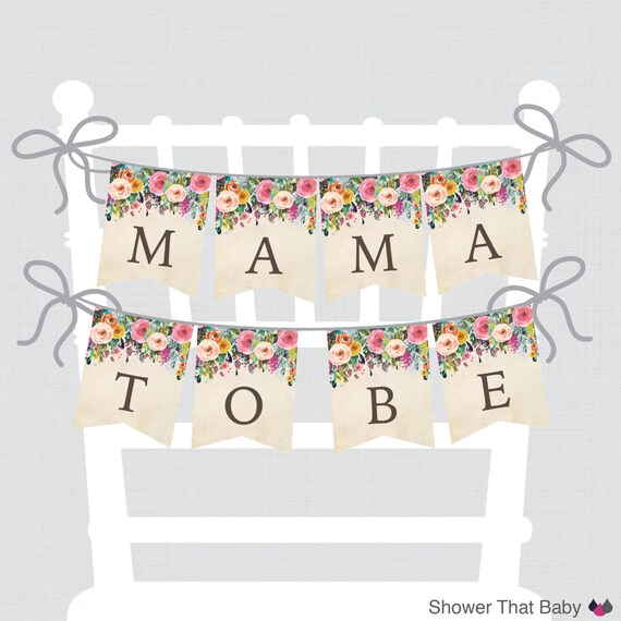 Printable Floral Baby Shower Chair Banner Mama To