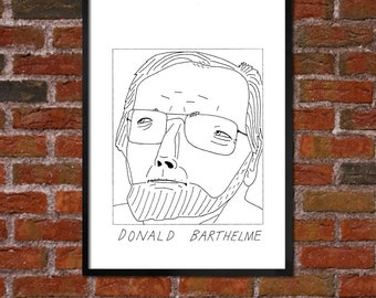 Badly Drawn Donald Barthelme - Literary Poster - *** BUY 4, GET A 5th FREE***