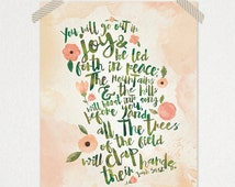 Isaiah 55:12 Watercolor Verse Typography • You will go out in joy and be led forth in peace • Bible Verse Printable Print 8 x 10 or 11 x 14