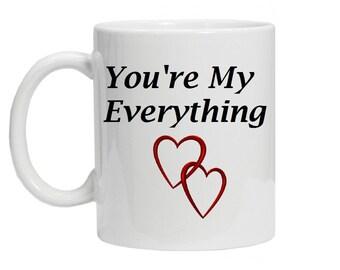 You Are My Everything Coffee Mug, Wedding Mug, Love Mug - 11 oz. Coffee Mug, Couple Mug, Boyfriend Mug, Anniversary Gift