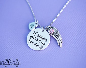 """Hand Stamped """"If Heaven Wasn't So Far Away"""" Pendant - Hand Stamped Jewelry"""
