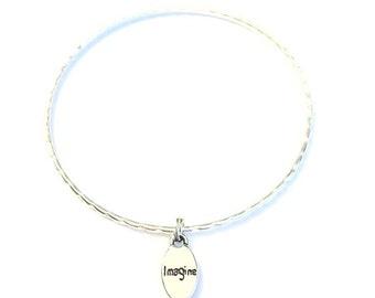 Imagine Charm Bracelet - Silver Jewelry - Inspirational Quote Charm - Imagine Bracelet - Imagine Bangle - Stacking Bangles