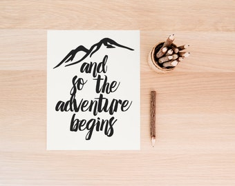 """PRINTABLE Art """"And So The Adventure Begins"""" Typography Art Print Travel Print Travel Map Map Print Map Art Home Decor Black and White"""