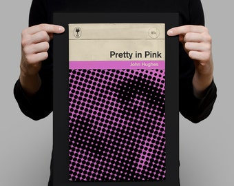 PRETTY IN PINK Movie Poster Pretty in Pink Poster Pretty in Pink Print John Hughes Poster John Hughes Print Penguin Classics Print Ribba